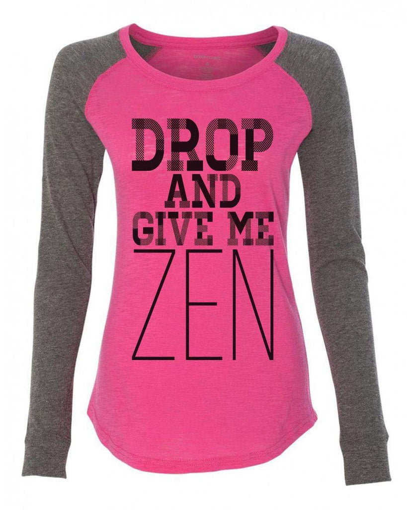 "Womens ""Drop And Give Me Zen"" Long Sleeve Elbow Patch Contrast Shirt Funny Shirt X-Small / Pink"