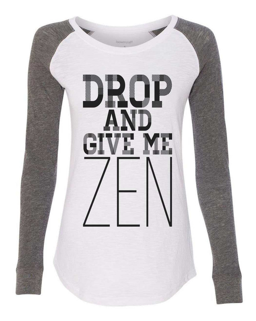 "Womens ""Drop And Give Me Zen"" Long Sleeve Elbow Patch Contrast Shirt Funny Shirt X-Small / White"