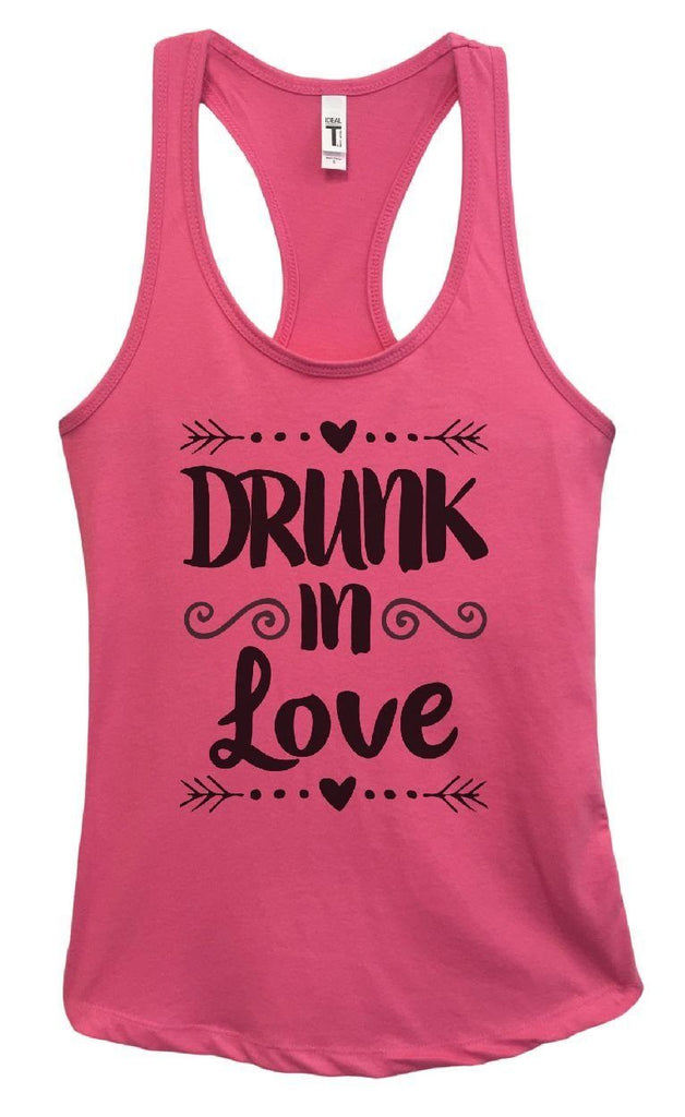 Womens Drunk In Love Grapahic Design Fitted Tank Top Funny Shirt Small / Fuchsia