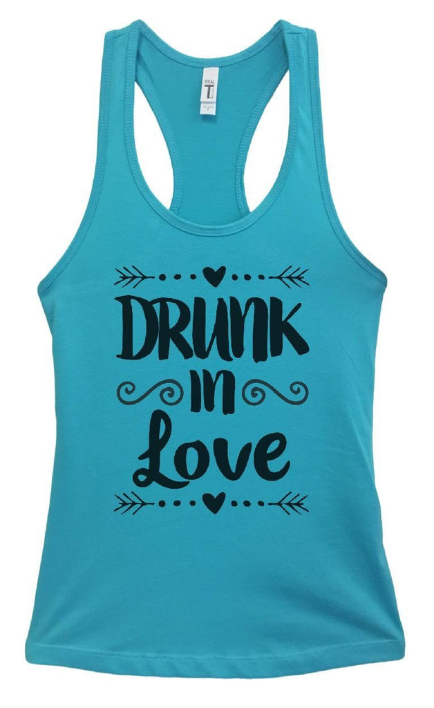 Womens Drunk In Love Grapahic Design Fitted Tank Top Funny Shirt Small / Sky Blue