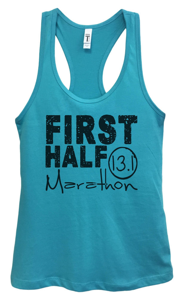 Womens FIRST HALF Marathon Grapahic Design Fitted Tank Top Funny Shirt Small / Sky Blue