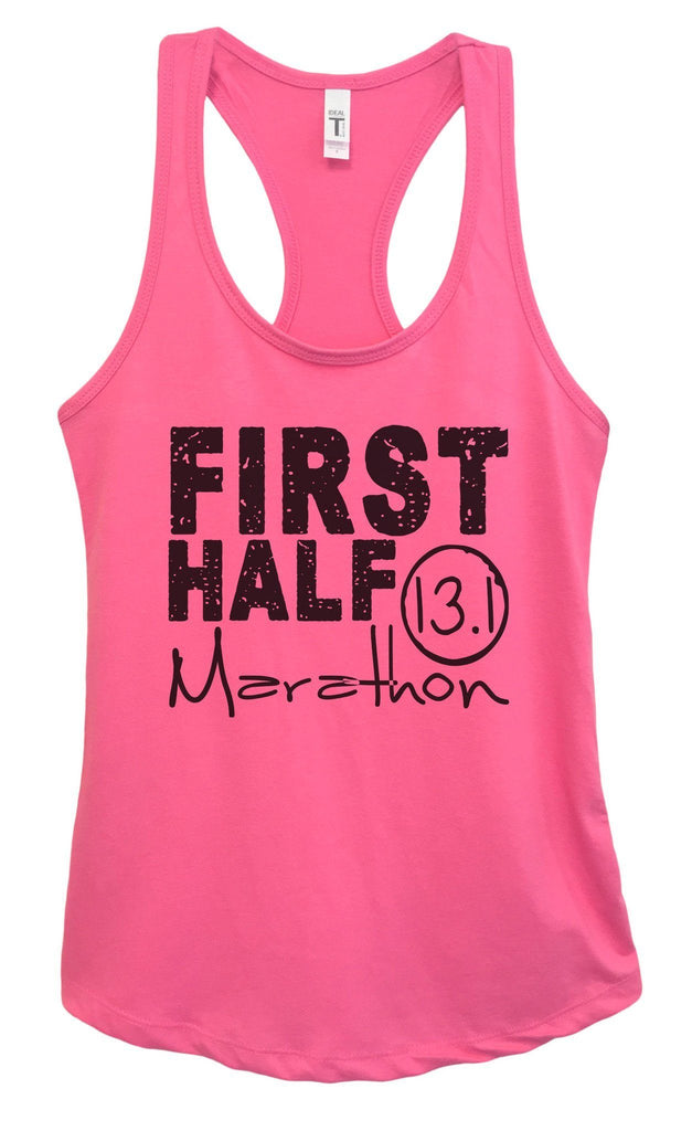 Womens FIRST HALF Marathon Grapahic Design Fitted Tank Top - FunnyThreadz.com