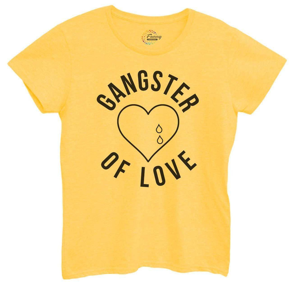 Womens Gangster of Love Tshirt Funny Shirt Small / Yellow Tshirt