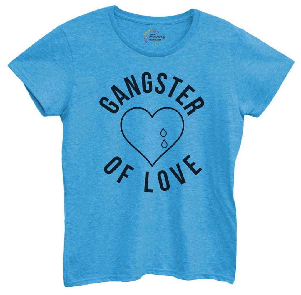 Womens Gangster of Love Tshirt Funny Shirt Small / Blue Tshirt