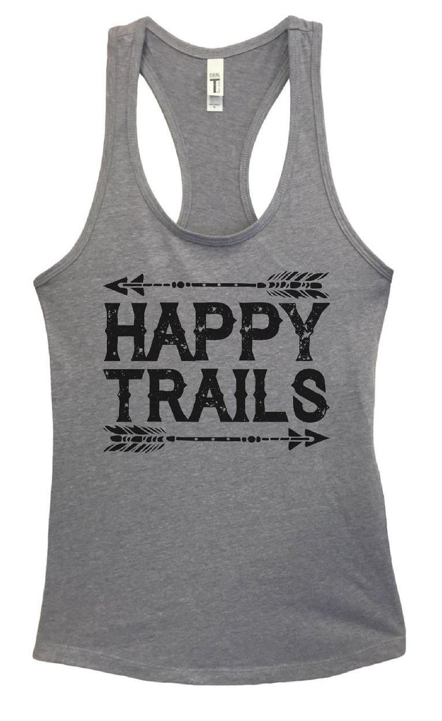 Womens Happy Trails Grapahic Design Fitted Tank Top Funny Shirt Small / Heather Grey