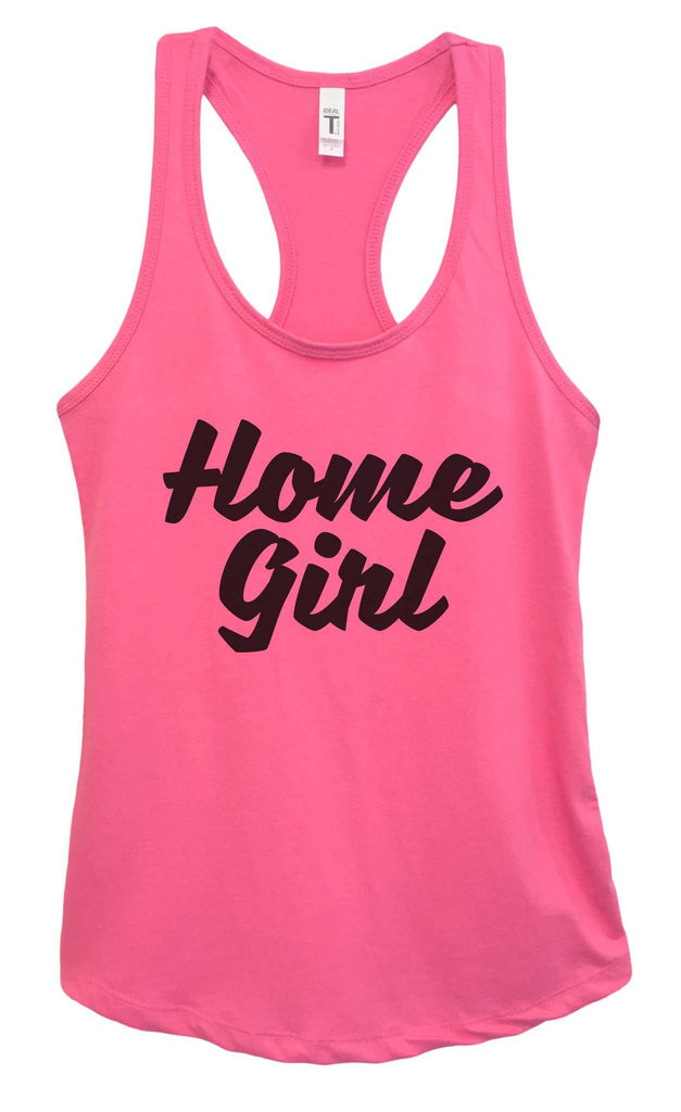 Womens Home Girl Grapahic Design Fitted Tank Top Funny Shirt Small / Fuchsia
