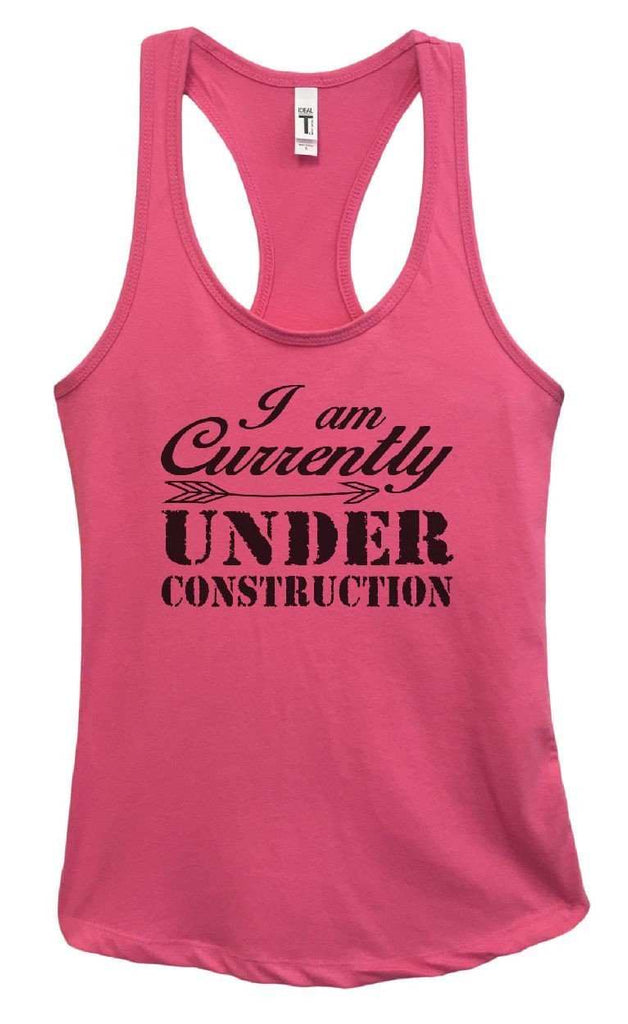Womens I Am Currently Under Construction Grapahic Design Fitted Tank Top Funny Shirt Small / Fuchsia