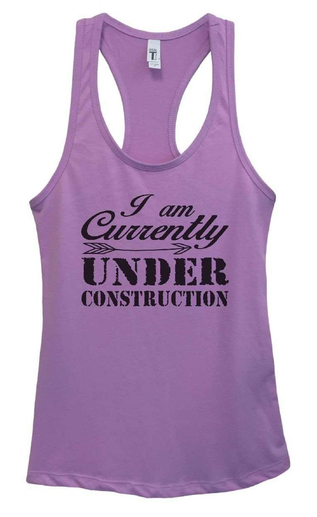 Womens I Am Currently Under Construction Grapahic Design Fitted Tank Top Funny Shirt Small / Lavender