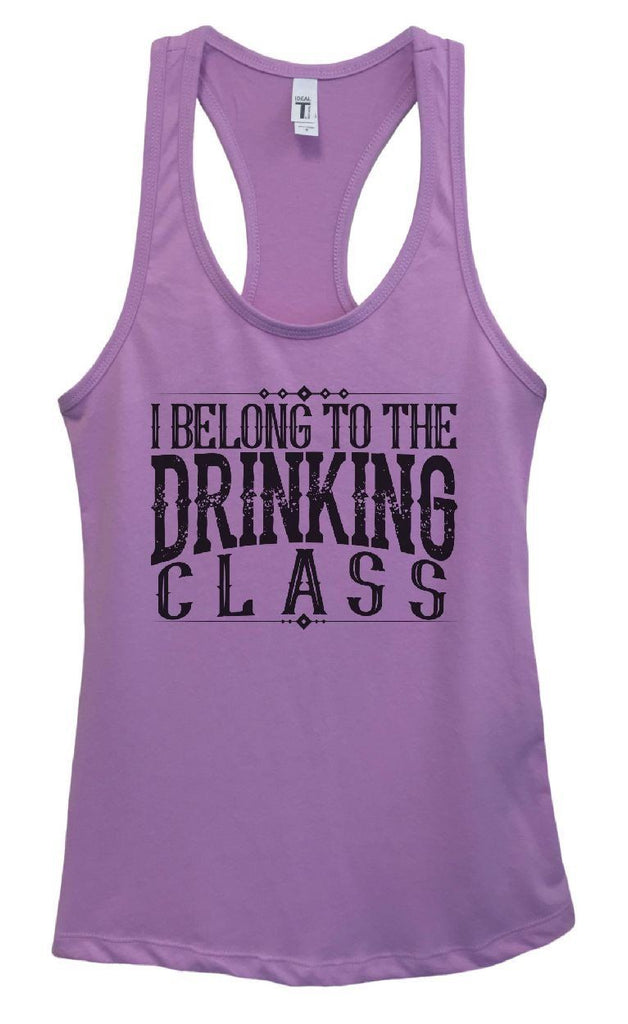 Womens I Belong To The Drinking Class Grapahic Design Fitted Tank Top Funny Shirt Small / Lavender