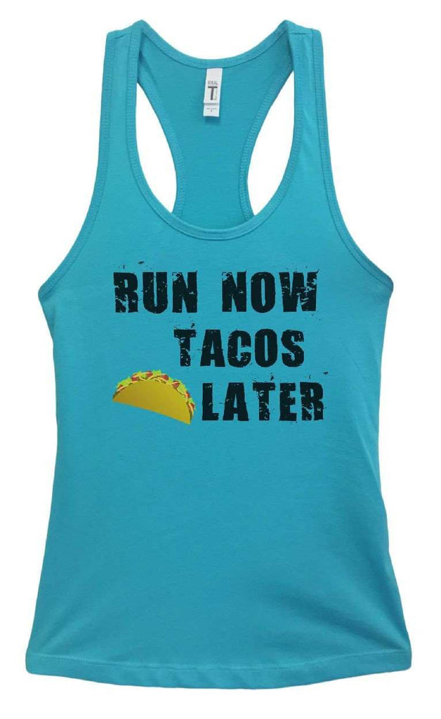 Womens RUN NOW TACOS LATER Grapahic Design Fitted Tank Top Funny Shirt Small / Sky Blue