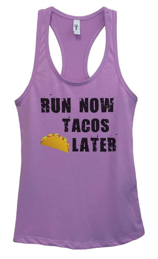Womens RUN NOW TACOS LATER Grapahic Design Fitted Tank Top Funny Shirt Small / Lavender