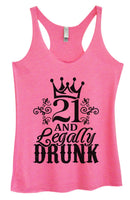 Womens Tri-Blend Tank Top - 21 And Legally Drunk Funny Shirt Small / Vintage Pink