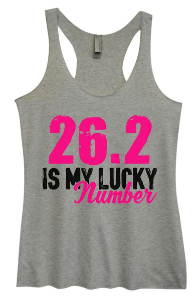 Womens Tri-Blend Tank Top - 26.2 Is My Lucky Number Funny Shirt Small / Vintage Grey