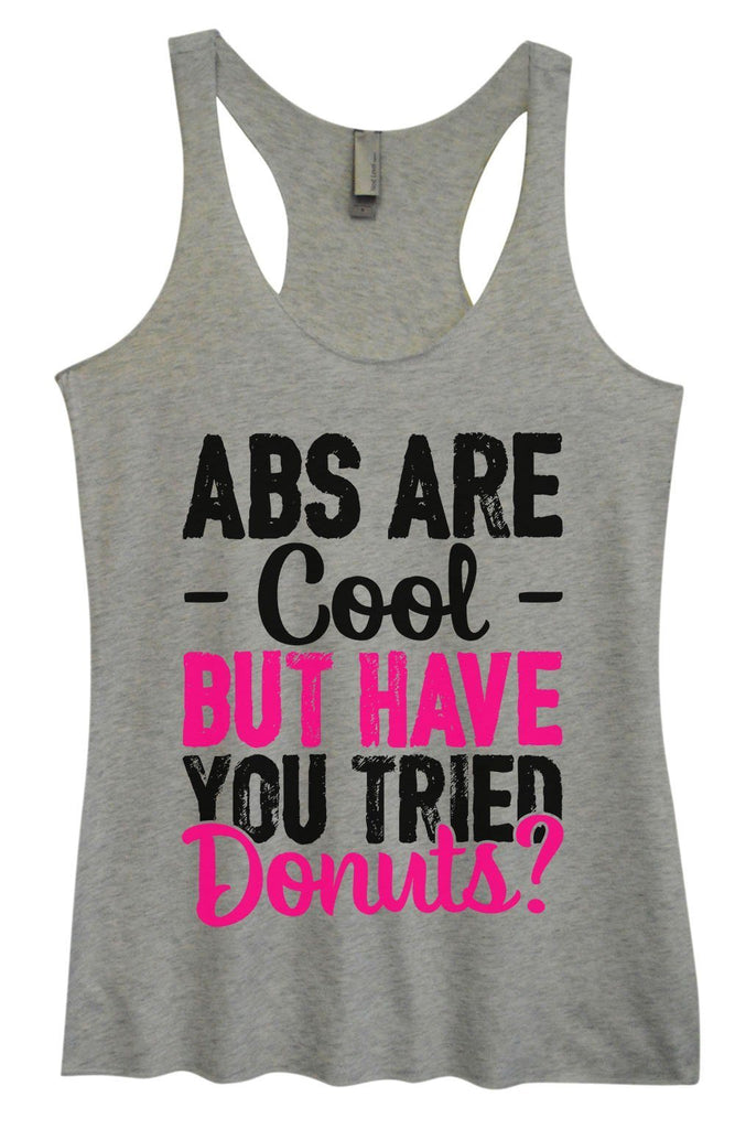Womens Tri-Blend Tank Top - ABS Are - Cool - But Have You Tried Donuts? Funny Shirt Small / Vintage Grey