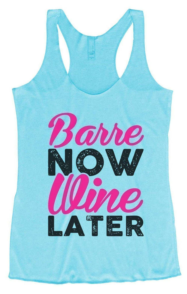 Womens Tri-Blend Tank Top - Barre Now Wine Later Funny Shirt Small / Vintage Blue