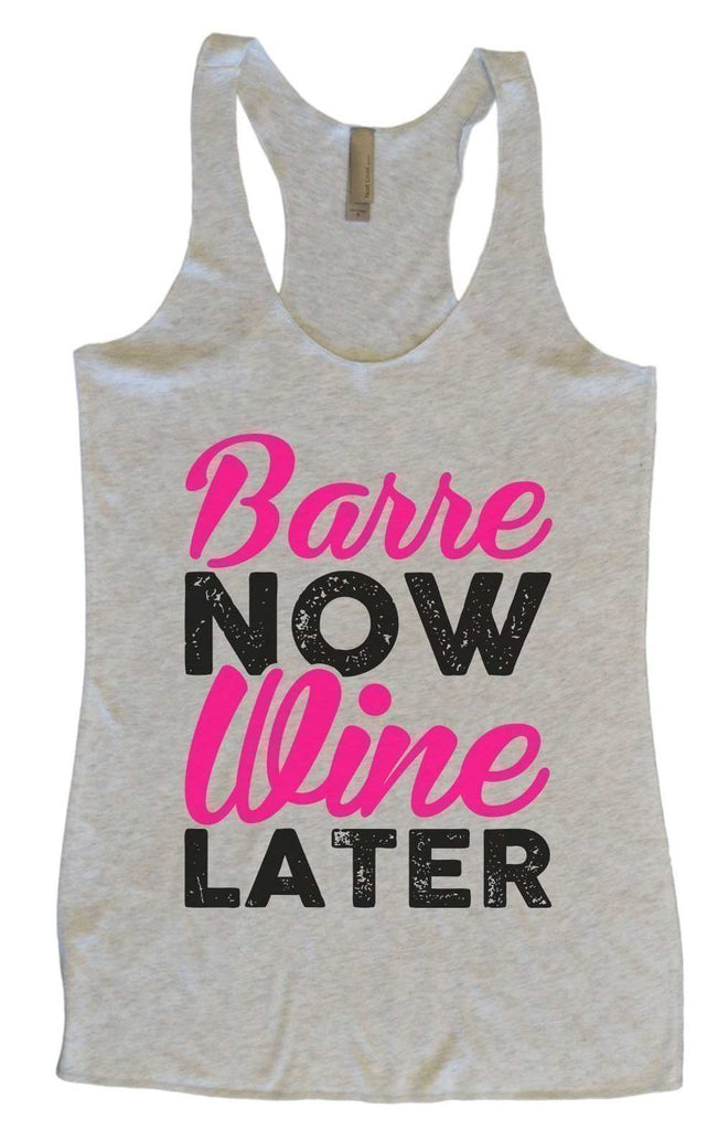 Womens Tri-Blend Tank Top - Barre Now Wine Later Funny Shirt Small / Vintage Grey