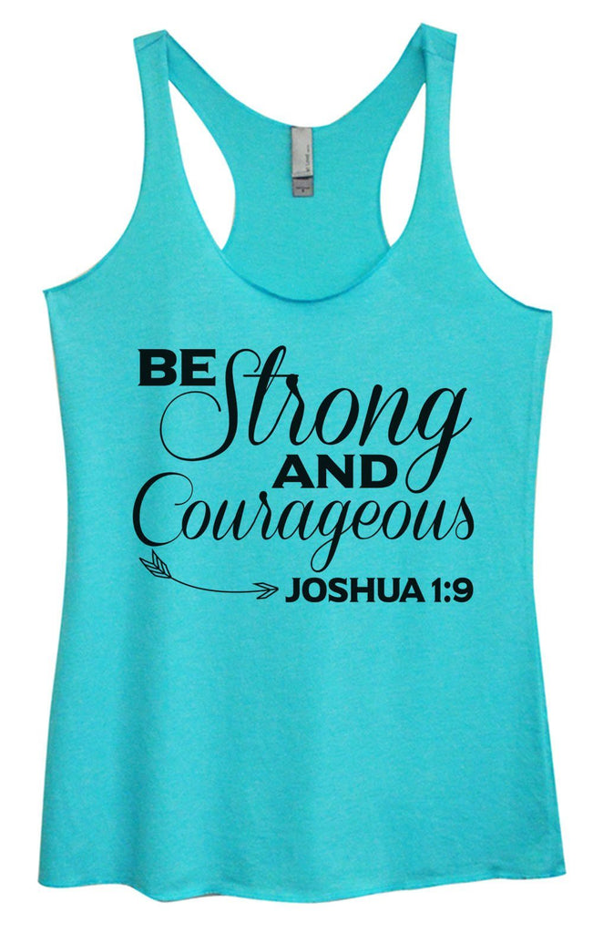 Womens Tri-Blend Tank Top - Be Strong And Courageous JOSHUA 1:9 Funny Shirt Small / Vintage Blue