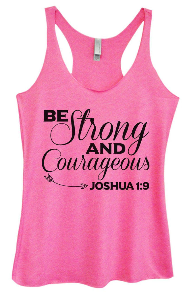 Womens Tri-Blend Tank Top - Be Strong And Courageous JOSHUA 1:9 Funny Shirt Small / Vintage Pink