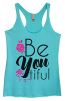 Womens Tri-Blend Tank Top - Be You Tiful Funny Shirt Small / Vintage Blue