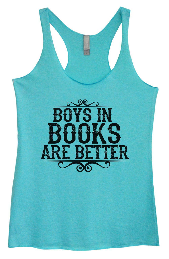 Womens Tri-Blend Tank Top - Boys In Books Are Better Funny Shirt Small / Vintage Blue