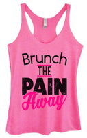 Womens Tri-Blend Tank Top - Brunch The Pain Away Funny Shirt Small / Vintage Pink