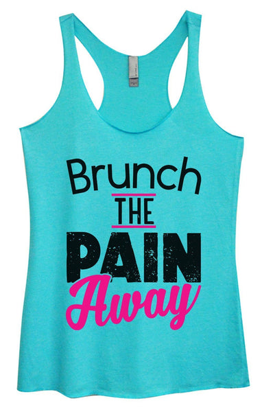 Womens Tri-Blend Tank Top - Brunch The Pain Away Funny Shirt Small / Vintage Blue