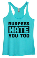Womens Tri-Blend Tank Top - Burpees Hate You Too Funny Shirt Small / Vintage Blue
