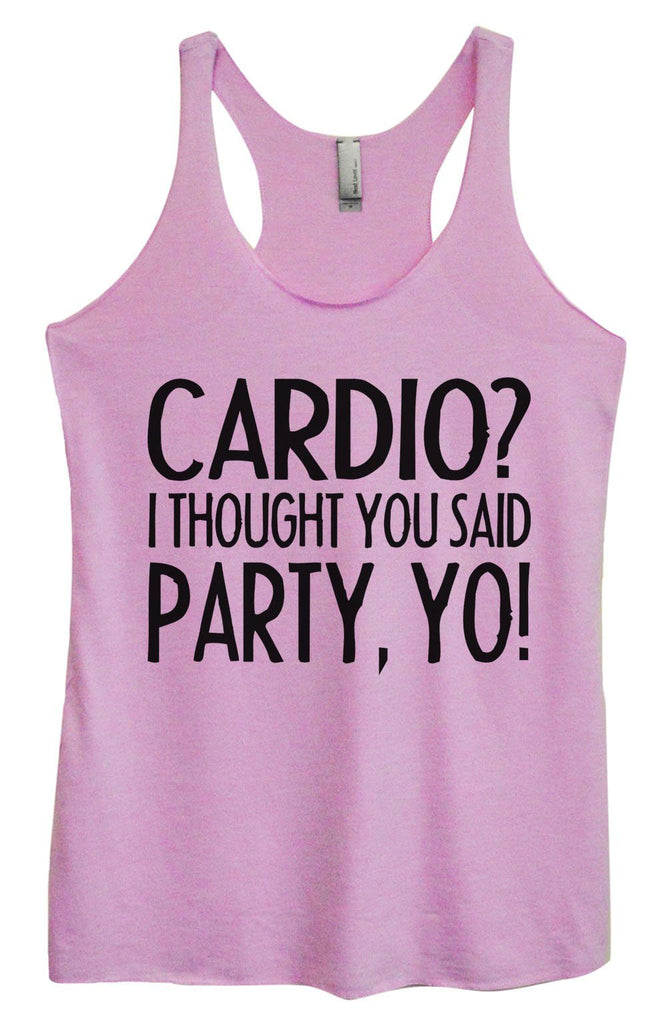 Womens Tri-Blend Tank Top - Cardio? I Thought You Said Party, Yo! Funny Shirt Small / Vintage Lilac