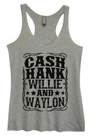 Womens Tri-Blend Tank Top - Cash Hank Willie And Waylon Funny Shirt Small / Vintage Grey