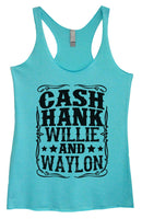 Womens Tri-Blend Tank Top - Cash Hank Willie And Waylon Funny Shirt Small / Vintage Blue