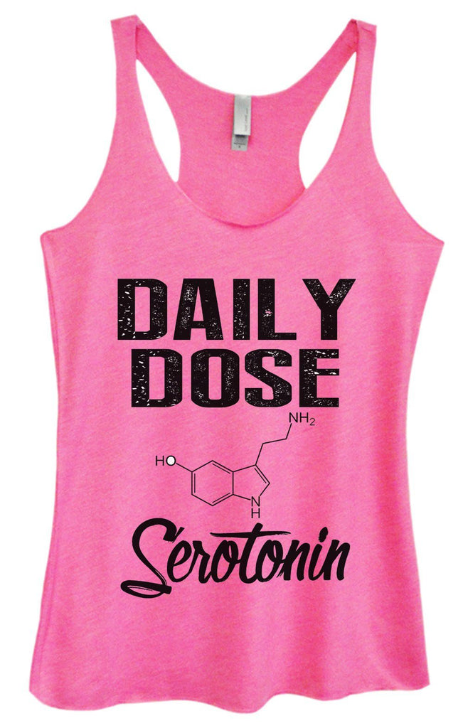 Womens Tri-Blend Tank Top - Daily Dose Serotonin Funny Shirt Small / Vintage Pink