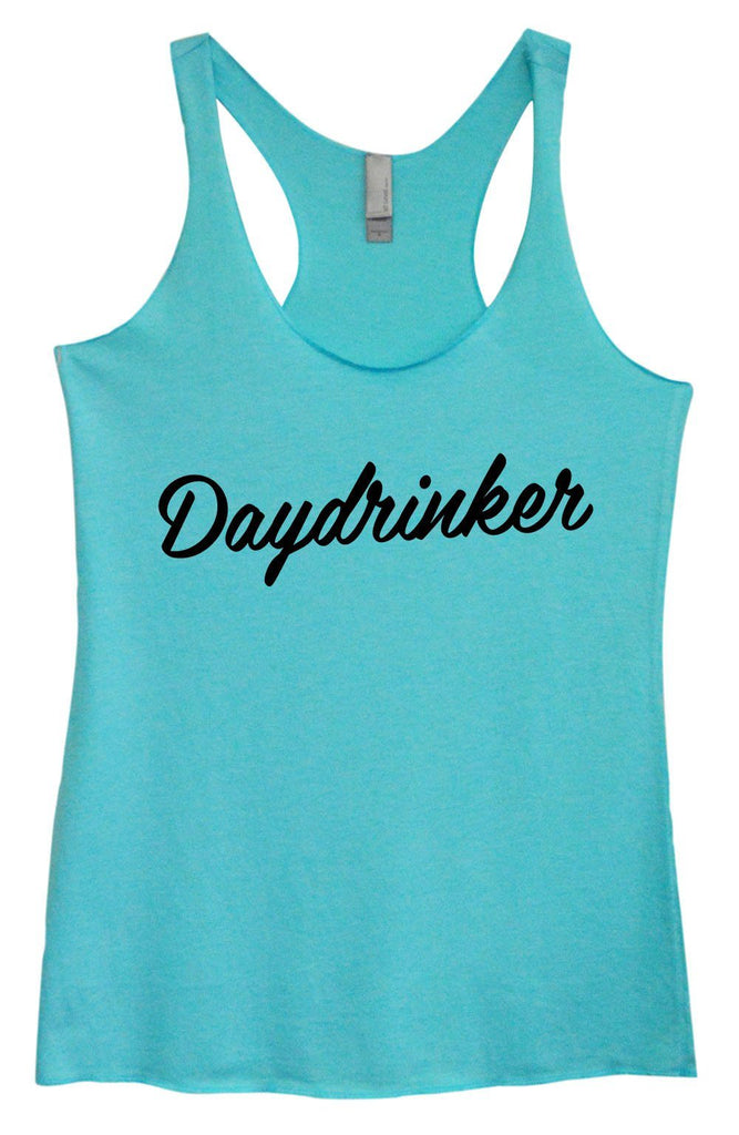 Womens Tri-Blend Tank Top - Daydrinker Funny Shirt Small / Vintage Blue