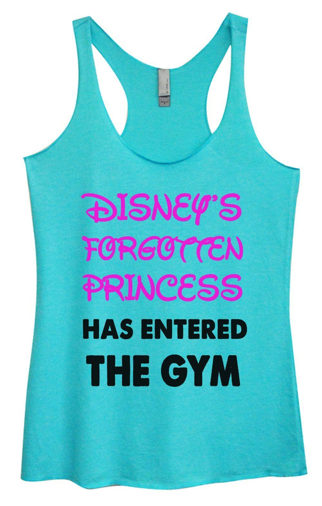 Womens Tri-Blend Tank Top - Disney's Forgotten Princess Has Entered The Gym Funny Shirt Small / Vintage Blue