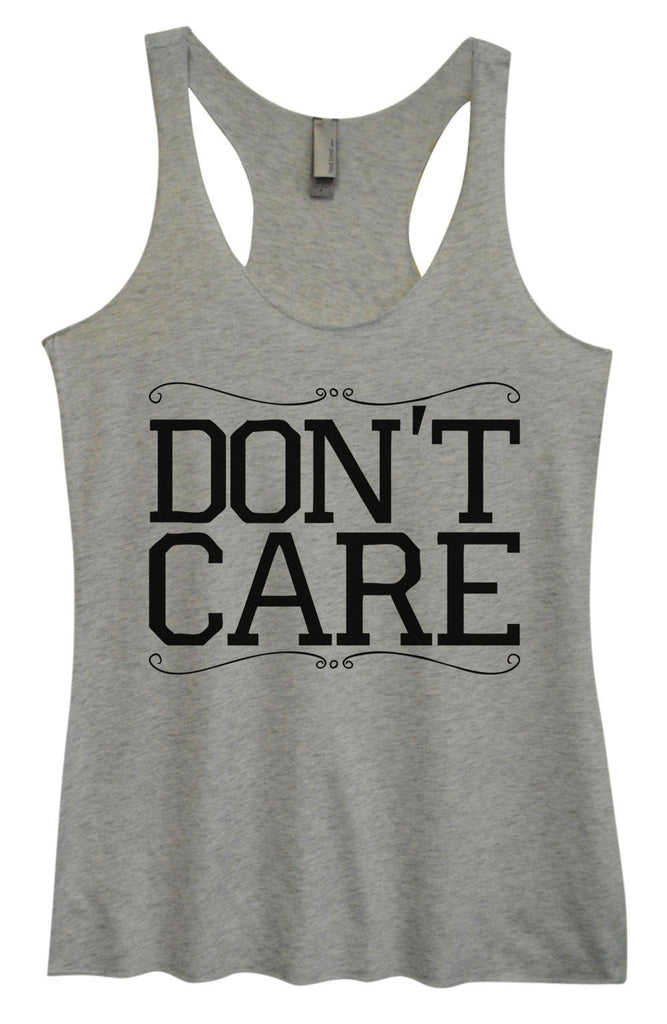 Womens Tri-Blend Tank Top - Don't Care Funny Shirt Small / Vintage Grey