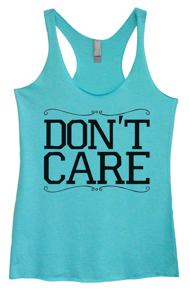 Womens Tri-Blend Tank Top - Don't Care Funny Shirt Small / Vintage Blue