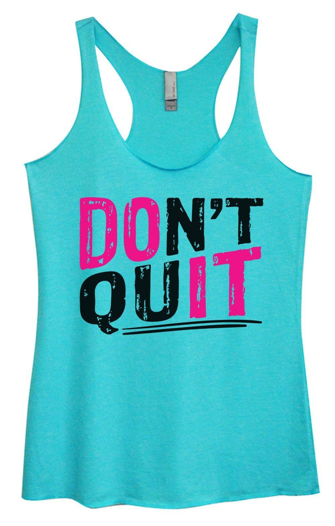 Womens Tri-Blend Tank Top - Don't Quit Funny Shirt Small / Vintage Blue