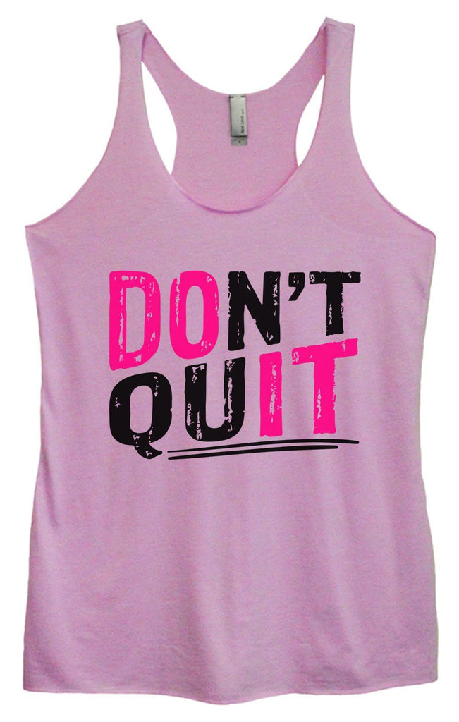 Womens Tri-Blend Tank Top - Don't Quit Funny Shirt Small / Vintage Lilac
