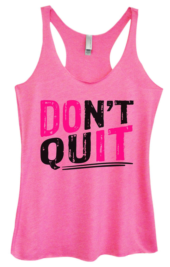 Womens Tri-Blend Tank Top - Don't Quit Funny Shirt Small / Vintage Pink