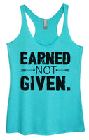 Womens Tri-Blend Tank Top - Earned Not Given Funny Shirt Small / Vintage Blue