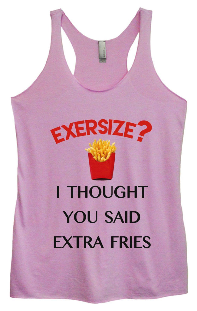 Womens Tri-Blend Tank Top - Exersize? I Thought You Said Extra Fries Funny Shirt Small / Vintage Lilac
