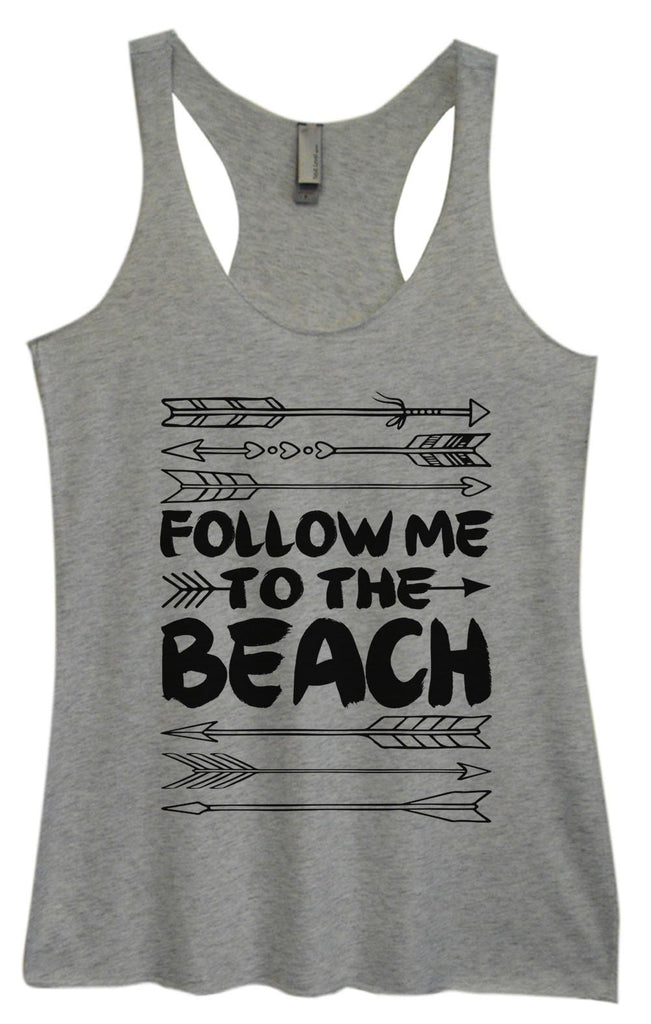 Womens Tri-Blend Tank Top - Follow Me To The Beach Funny Shirt Small / Vintage Grey