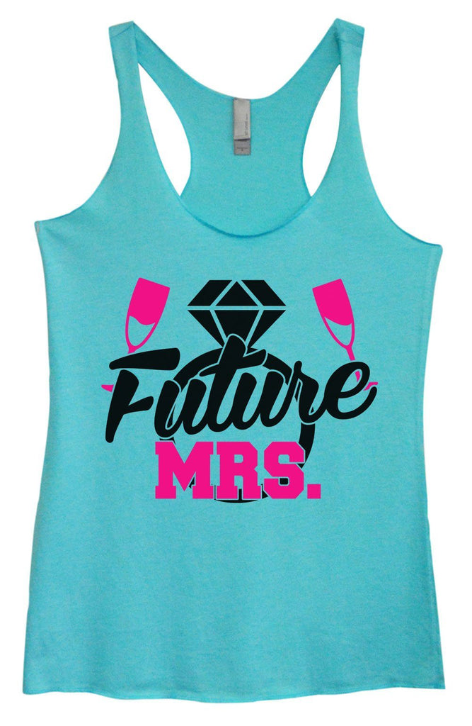 Womens Tri-Blend Tank Top - Future MRS. Funny Shirt Small / Vintage Blue