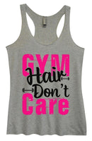 Womens Tri-Blend Tank Top - Gym Hair Don't Care Funny Shirt Small / Vintage Grey