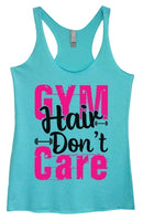 Womens Tri-Blend Tank Top - Gym Hair Don't Care Funny Shirt Small / Vintage Blue