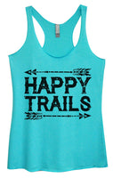 Womens Tri-Blend Tank Top - Happy Trails Funny Shirt Small / Vintage Blue