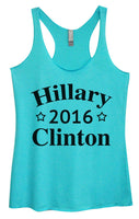 Womens Tri-Blend Tank Top - Hillary 2016 Clinton Funny Shirt Small / Vintage Blue