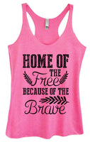 Womens Tri-Blend Tank Top - Home Of The Free Because Of The Brave Funny Shirt Small / Vintage Pink