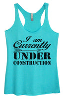 Womens Tri-Blend Tank Top - I Am Currently Under Construction Funny Shirt Small / Vintage Blue