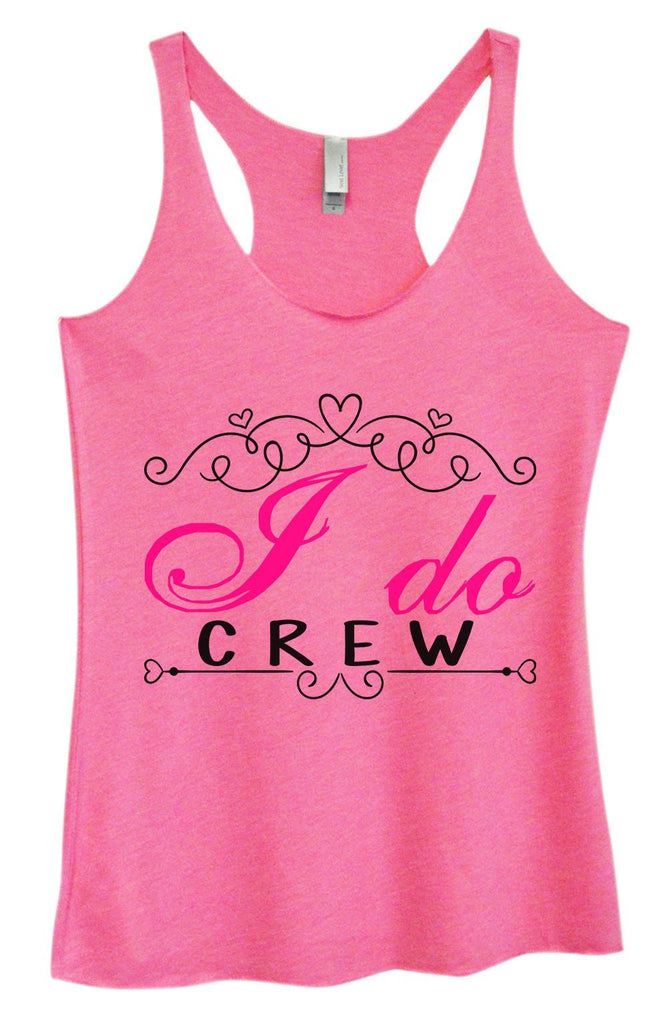 Womens Tri-Blend Tank Top - I Do Crew Funny Shirt Small / Vintage Pink