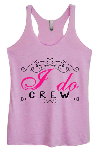 Womens Tri-Blend Tank Top - I Do Crew Funny Shirt Small / Vintage Lilac